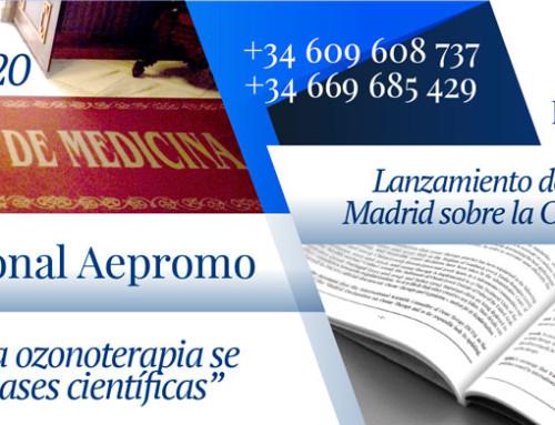 6º Congreso Internacional de Aepromo y Lanzamiento de la 3ª edición de la Declaración de Madrid sobre la Ozonoterapia. Actualización realizada por ISCO3