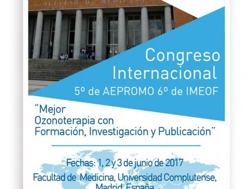 5º Congreso Internacional de AEPROMO. 6º Congreso Internacional de IMEOF