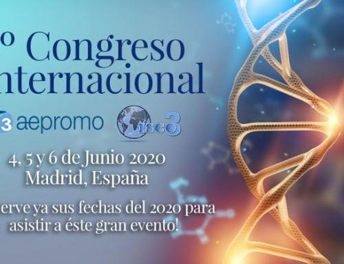 6º Congreso Internacional de Aepromo / Isco3 (lanzamiento de la 3ª actualización de la Declaración de Madrid)