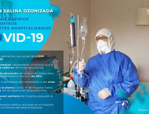 Resultados muy positivos y rápidos obtenidos con Solución Salina Ozonizada en pacientes hospitalizados por COVID-19