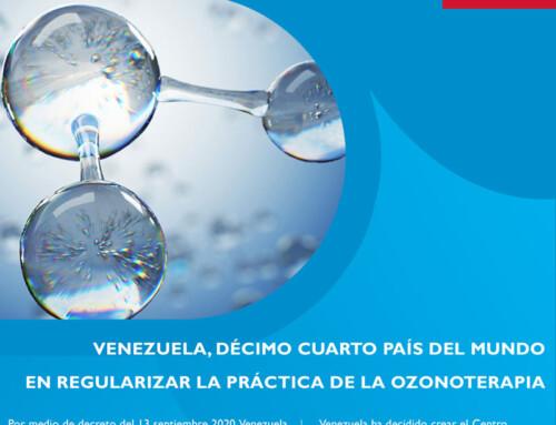 VENEZUELA, DÉCIMO CUARTO PAÍS DEL MUNDO EN REGULARIZAR LA PRÁCTICA DE LA OZONOTERAPIA